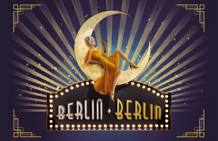Berlin Berlin - Die große Show der goldenen 20er Jahre